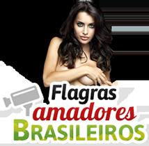 Flagras Amadores: Videos Amadores, Porno Brasileiro, Porno Amador