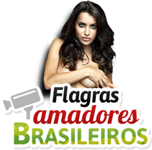 Flagras Amadores: Videos Amadores, Caiu Na Net, Porno Amador