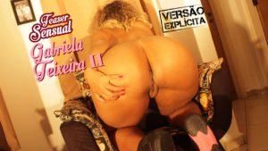 Teaser sensual Gabriela Teixeira II
